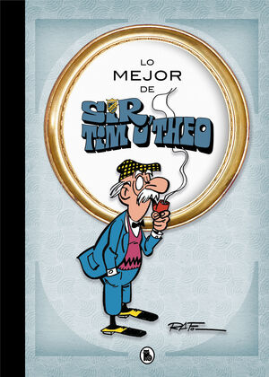 LO MEJOR DE SIR TIM O'THEO