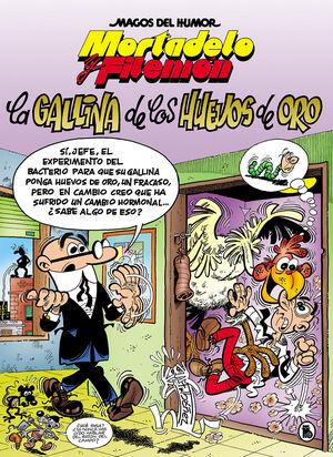MORTADELO Y FILEMON. LA GALLINA DE LOS HUEVOS DE ORO