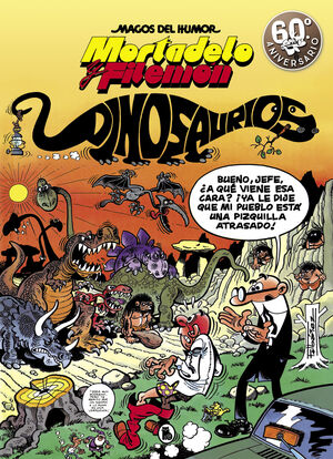 MORTADELO Y FILEMÓN. DINOSAURIOS