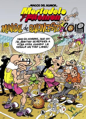 MORTADELO Y FILEMÓN. MUNDIAL DE BALONCESTO 2019 (MAGOS DEL HUMOR 200)