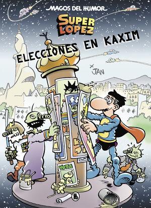 SUPERLÓPEZ. ELECCIONES EN KAXIM