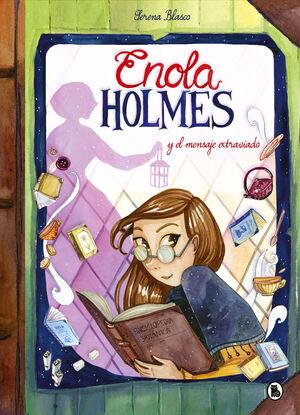 ENOLA HOLMES Y EL MENSAJE EXTRAVIADO