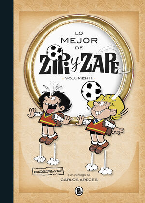 LO MEJOR DE ZIPI Y ZAPE 2 (LO MEJOR DE... 2)