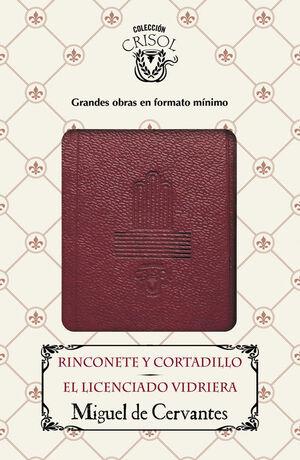 RINCONETE Y CORTADILLO - EL LICENCIADO VIDRIERA