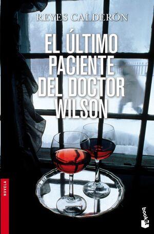 EL ULTIMO PACIENTE DEL DOCTOR WILSON