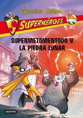 SUPERMETOMENTODO Y LA PIEDRA LUNAR