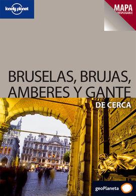 GUÍA LONELY PLANET DE CERCA BRUSELAS, BRUJAS, AMBERES Y GANTE