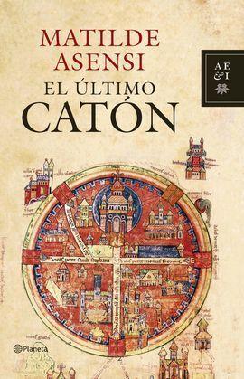 EL ÚLTIMO CATÓN + MAPA ITINERARIO