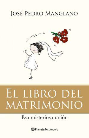 EL LIBRO DEL MATRIMONIO. ESA MISERICORDIOSA UNIÓN