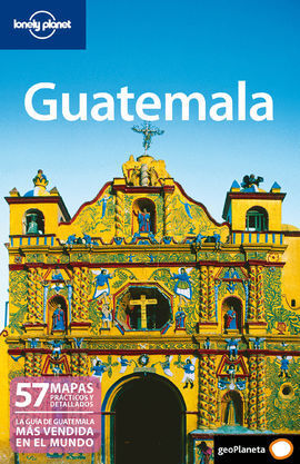 GUÍA LONELY PLANET  GUATEMALA