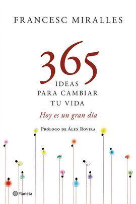 365 DIAS PARA CAMBIAR TU VIDA
