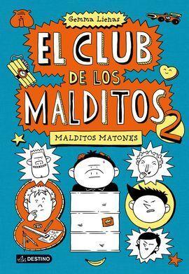CLUB MALDITOS 2. MALDITOS MATONES
