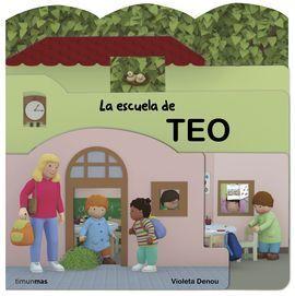 LA ESCUELA DE TEO. CON TROQUELES