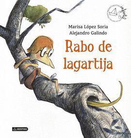 RABOS DE LAGARTIJA (PREMIO APEL.LES 2014)