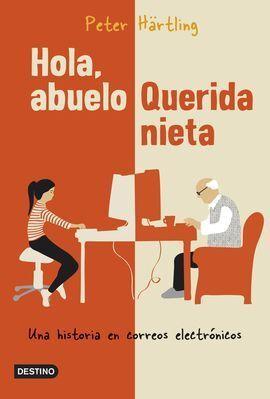 HOLA, ABUELO. QUERIDA NIETA