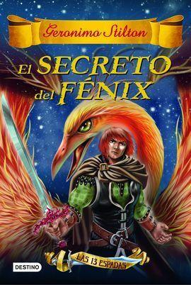 GS 13 ESPADAS 2. EL SECRETO DEL FENIX
