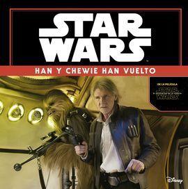 STAR WARS 7. HAN Y CHEWIE HAN VUELTO. CUENTO