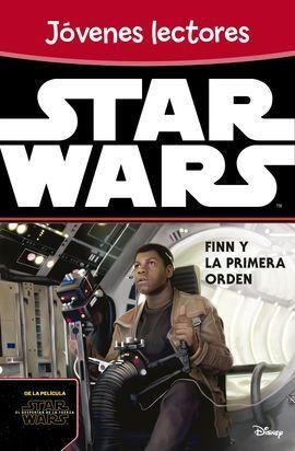 STAR WARS 7. FINN Y LA PRIMERA ORDEN. JOVENES LECT