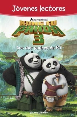 KUNG FU PANDA 3. LOS DOS PADRES DE PO. JOVENES LEC