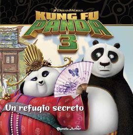 KUNG FU PANDA 3. UN REFUGIO SECRETO. CUENTO