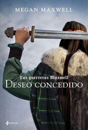 LAS GUERRERAS MAXWELL 1- DESEO CONCEDIDO