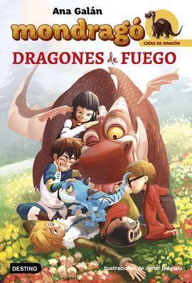 MONDRAGO. DRAGONES DE FUEGO