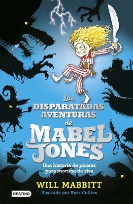 LAS DISPARATADAS AVENTURAS DE MABEL JONES