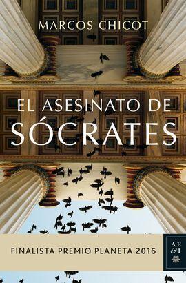 EL ASESINATO DE SÓCRATES (FINALISTA PREMIO PLANETA 2016