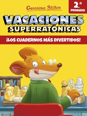 VACACIONES SUPERRATÓNICAS 2