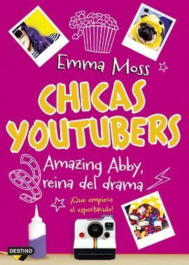 CHICAS YOUTUBERS 2. AMAZING ABBY, REINA DEL DRAMA