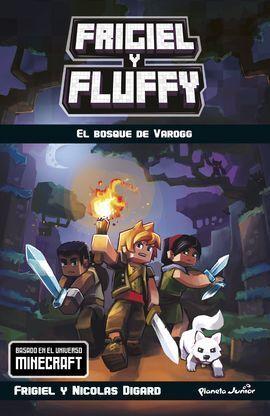 MINECRAFT. FRIGIEL Y FLUFFY3. EL BOSQUE DE VAROGG