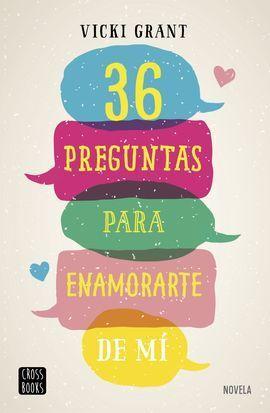 36 PREGUNTAS PARA ENAMORARTE DE MI
