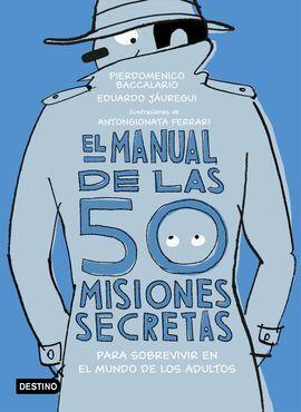 EL MANUAL DE LAS 50 MISIONES SECRETAS PARA SOBREVI