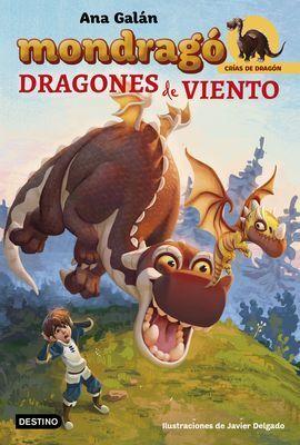 MONDRAGO 6. DRAGONES DE VIENTO