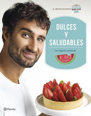DULCES Y SALUDABLES