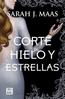UNA CORTE DE HIELO Y ESTRELLAS IV