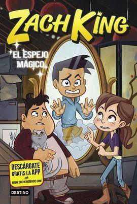 ZACH KING 3. EL ESPEJO MÁGICO