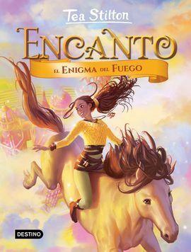 ENCANTO 4. EL ENIGMA DEL FUEGO