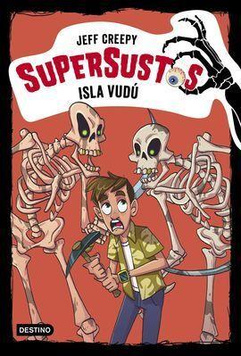 SUPERSUSTOS 8. ISLA VUDU