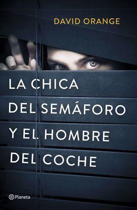 LA CHICA DEL SEMAFORO Y EL HOMBRE DEL COCHE NEGRO