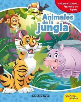 ANIMALES DE LA JUNGLA. LIBROAVENTURAS