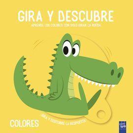 GIRA Y DESCUBRE. COLORES