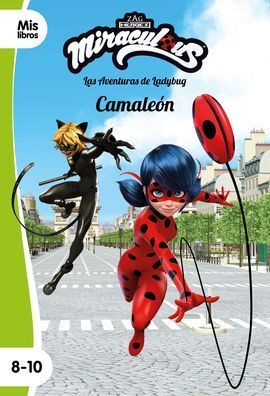 MIRACULOUS. CAMALEON. NARRATIVA 15