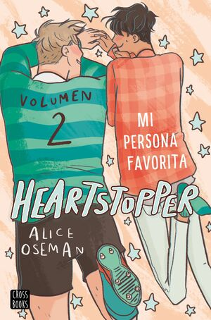 HEARTSTOPPER 2. MI PERSONA FAVORITA