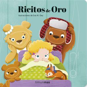 RICITOS DE ORO. MECANISMOS