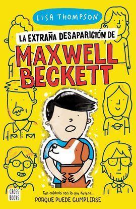 LA EXTRAÑA DESAPARICION DE MAXWELL BECKETT