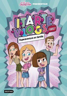 ITARTE FAMILY 1. ¡TODOS SOMOS HÉROES!