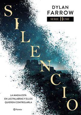 SILENCIO (SERIE HUSH 1)