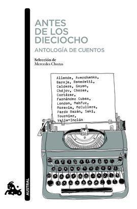 ANTES DE LOS DIECIOCHO. ANTOLOGIA DE CUENTOS