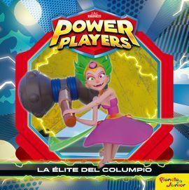 POWER PLAYERS. CUENTO. LA ELITE DEL COLUMPIO